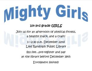 Mighty Girls Grades 1-3 @ Lied Randolph Public Library