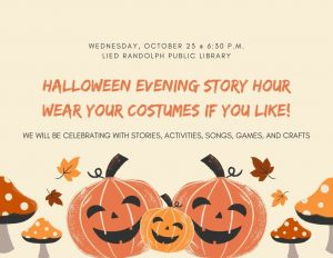 HALLOWEEN EVENING STORY HOUR @ LIED RANDOLPH PUBLIC LIBRARY